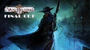 Трейнер The Incredible Adventures of Van Helsing - Final Cut