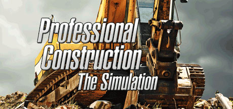 Trainer/Трейнер Professional Construction - The Simulation (+7) FliNG