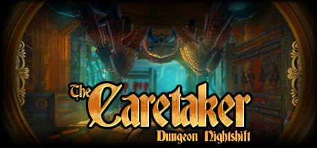 Трейнер The Caretaker - Dungeon Nightshift (+12) MrAntiFun