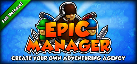 Трейнер Epic Manager - Create Your Own Adventuring Agency! (+8) FliNG