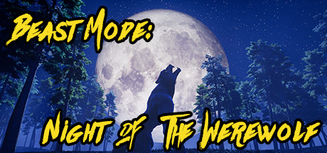 Трейнер Beast Mode: Night of the Werewolf (+15) FliNG