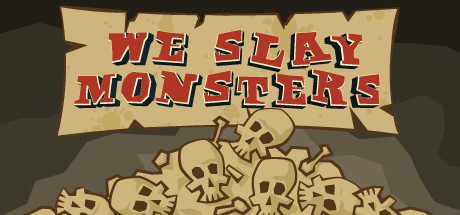 Трейнер We Slay Monsters (+15) FliNG