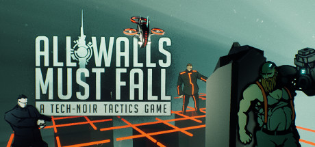 Русификатор All Walls Must Fall - A Tech-Noir Tactics Game