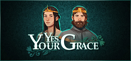 Трейнер Yes, Your Grace от FliNG
