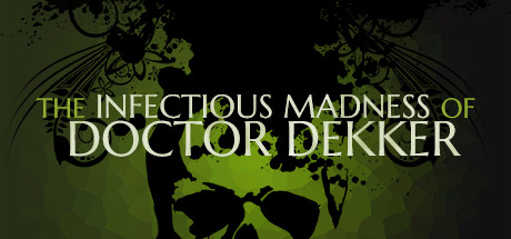 Русификатор для The Infectious Madness of Doctor Dekker
